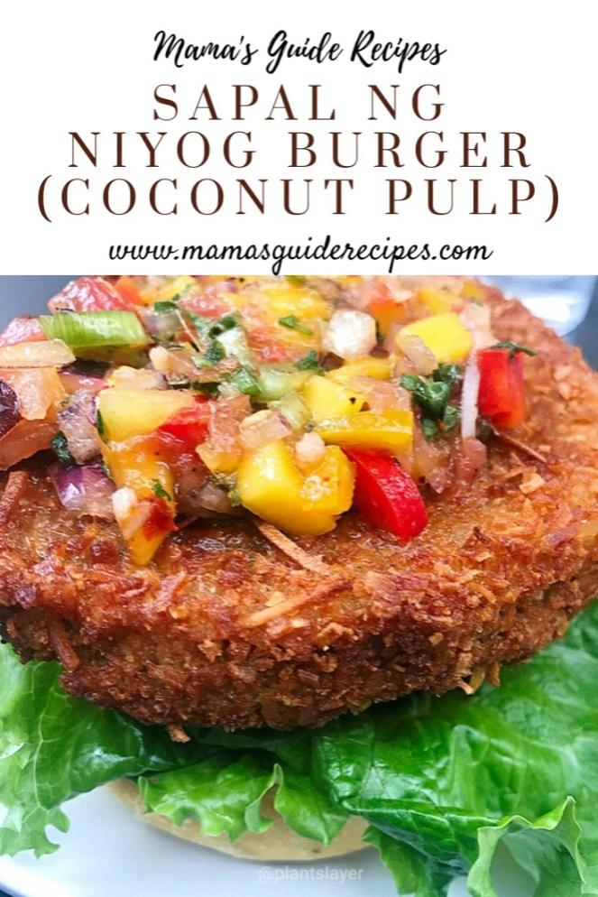 Sapal ng Niyog Burger (Coconut pulp)