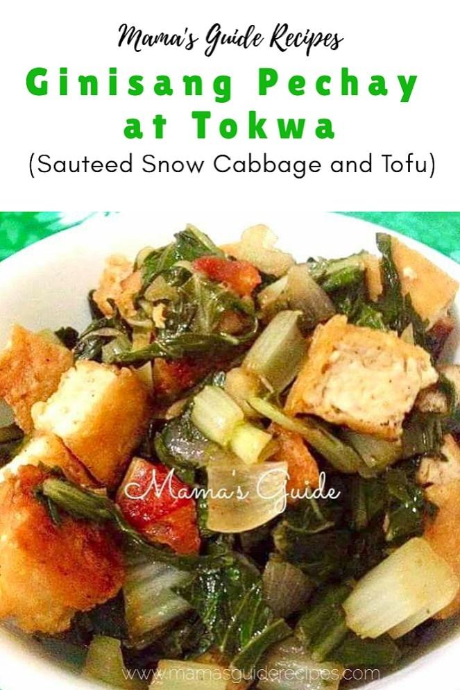 Ginisang Pechay at Tokwa (Sauteed Snow Cabbage and Tofu)