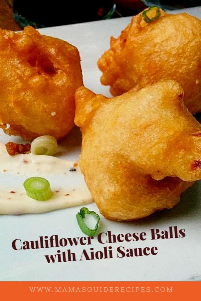 Cauliflower Cheese Balls with Aioli Sauce, cailiflower cheese fritters, cauliflower fritters