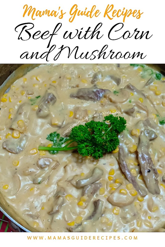 Beef with Corn and Mushroom