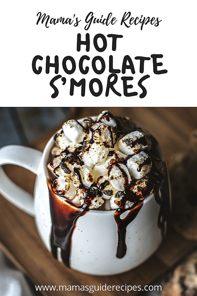 HOT CHOCOLATE S'MORES