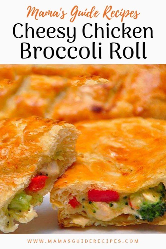Cheesy Chicken Broccoli Roll