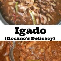 IGADO (Ilocano's Delicacy)