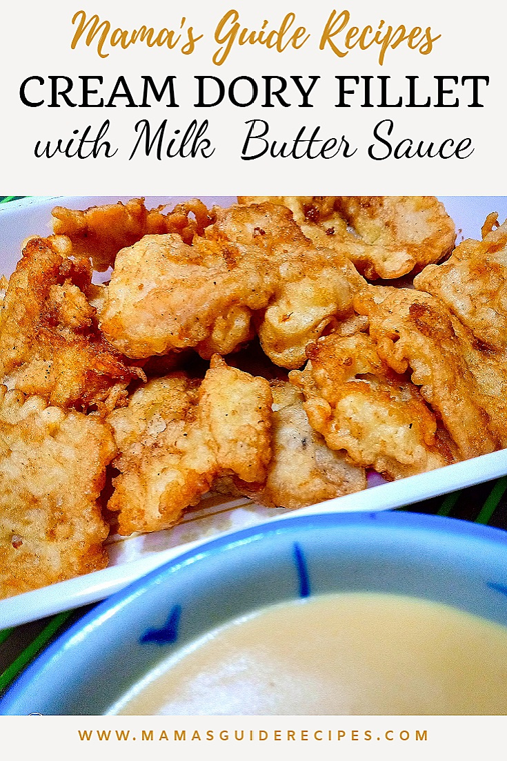 CREAM DORY FILLET WITH MILK BUTTER SAUCE RECIPE