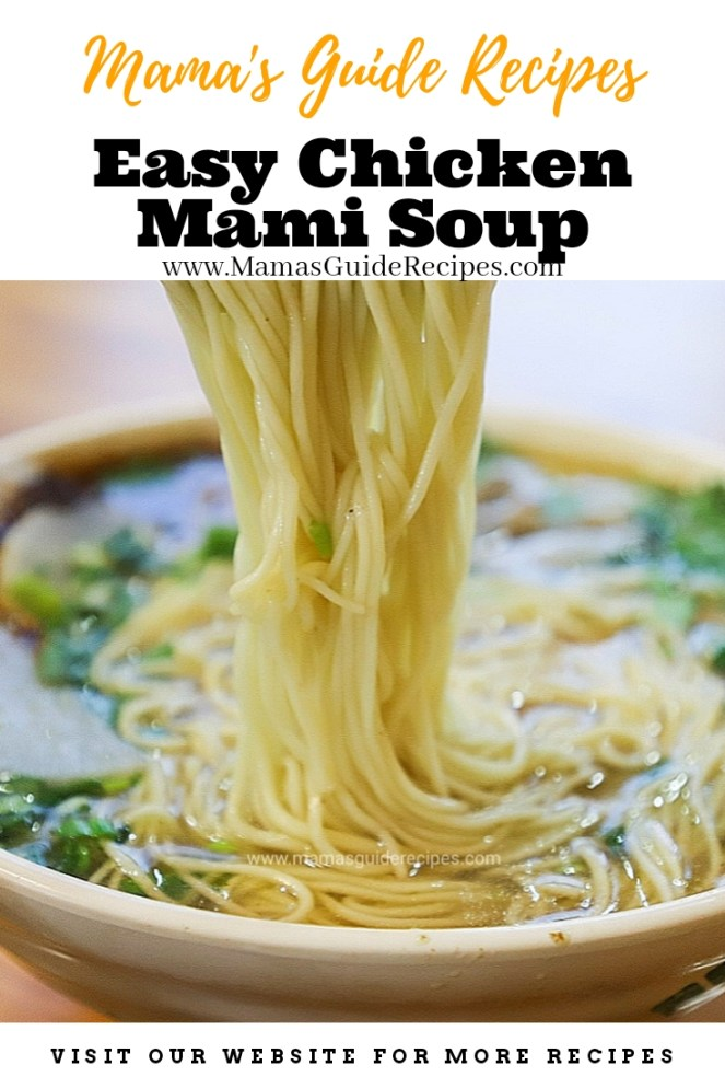 Easy Chicken Mami Soup