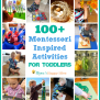 100 Montessori Inspired Activities For Toddlers Mama S