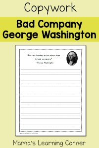 Copywork: 'Bad Company' Quote by George Washington