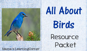 All About Birds Resource Packet - Mama's Learning Corner