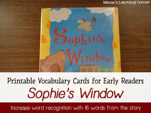 Book of the Week: Sophie's Window - 16 printable vocabulary words to use with your early reader