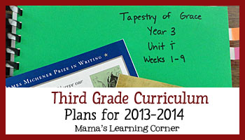 Third Grade Curriculum Plans 2013-2014 - writing, history, chemistry, spelling, and more!
