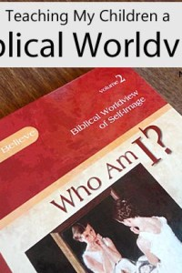 Homeschool Curriculum for Teaching Biblical Worldview