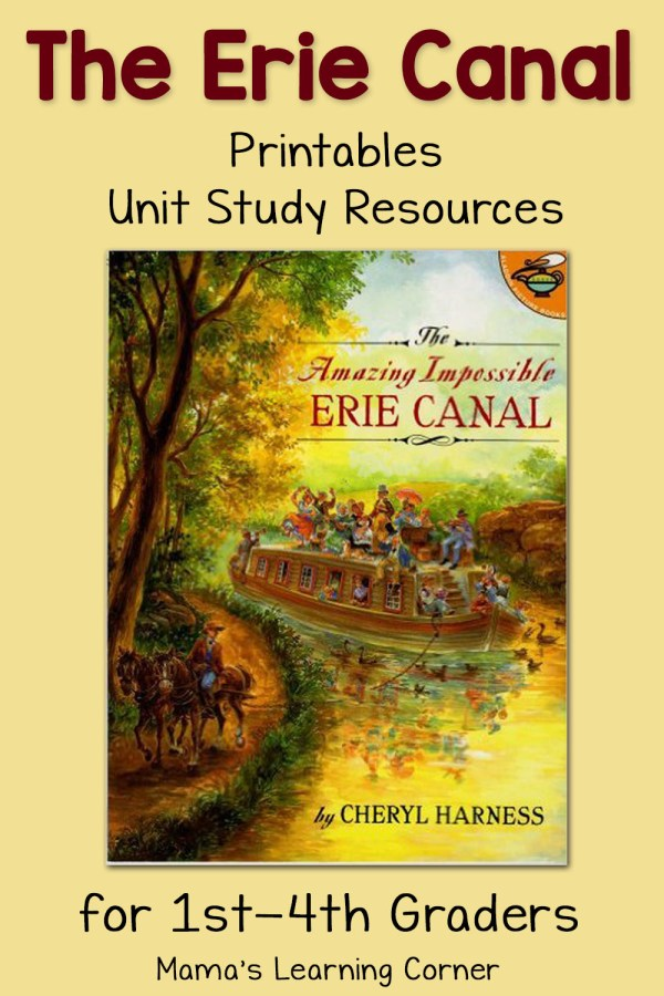 The Erie Canal Worksheets and Printables plus Unit Study Resources