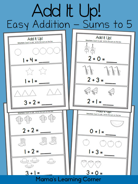 Add It Up! 4-page set of Simple Addition Sums to 5