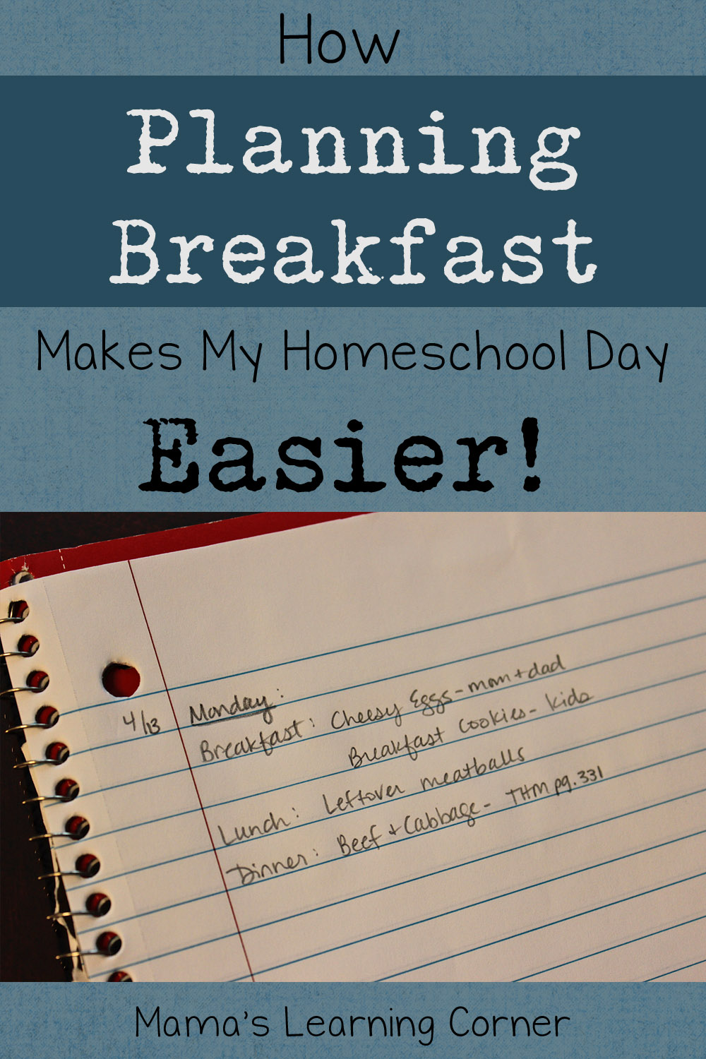How Meal Planning Breakfast Makes My Homeschool Day Easier plus tips and ideas!