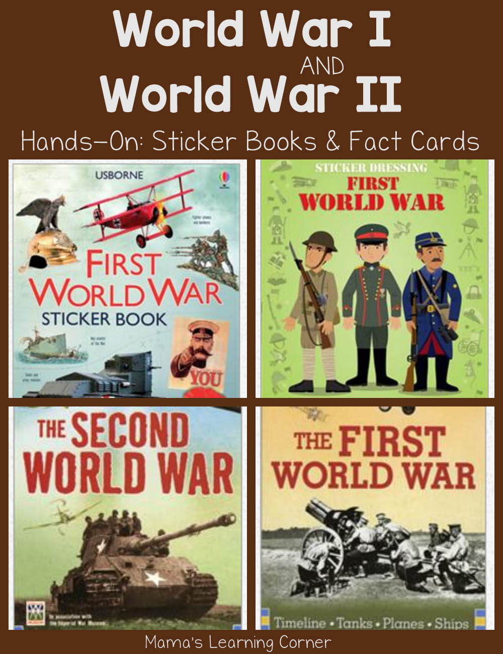 World War I and World War II Hands-on Resources: Sticker Books and Fact Cards
