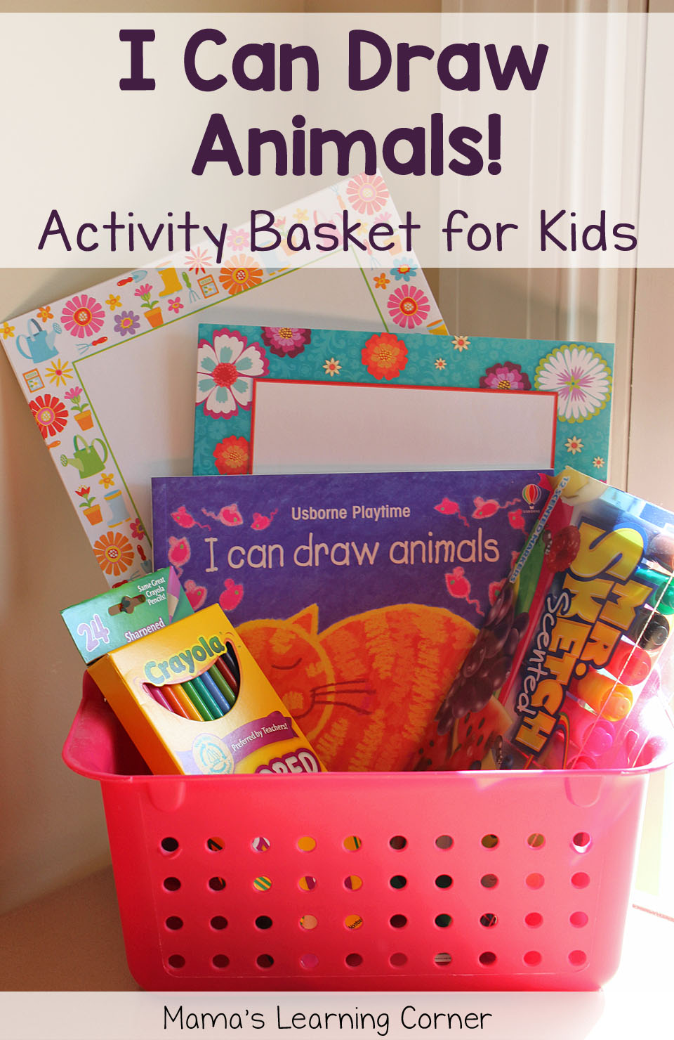 Activity Baskets for Kids:  I Can Draw Animals