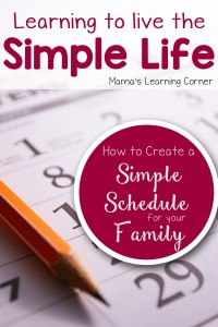 Learning to Simplify: How to Create a Simple Schedule for Your Family