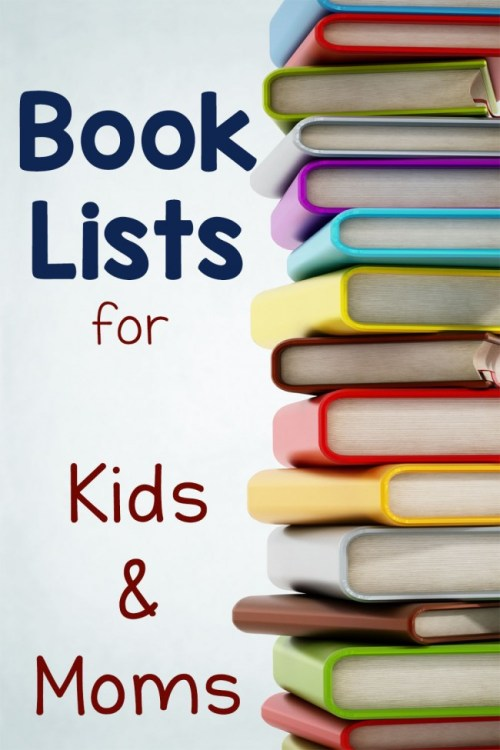 Book Lists for Kids and Moms