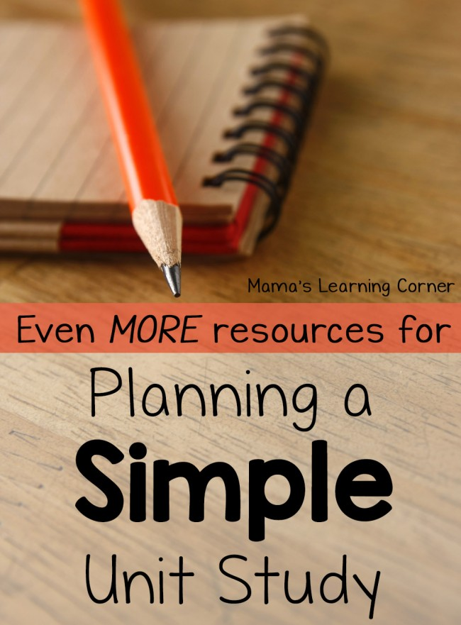 More Resources for Planning a Simple Unit Study