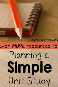 More Resources to Plan a Simple Unit Study