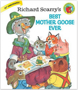 Richard Scarry's Best Mother Goose Ever Nursery Rhymes