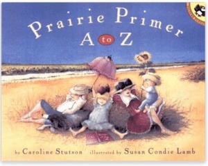 Prairie Primer A to Z