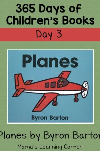 Planes by Byron Barton: Day 3 of Children's Books