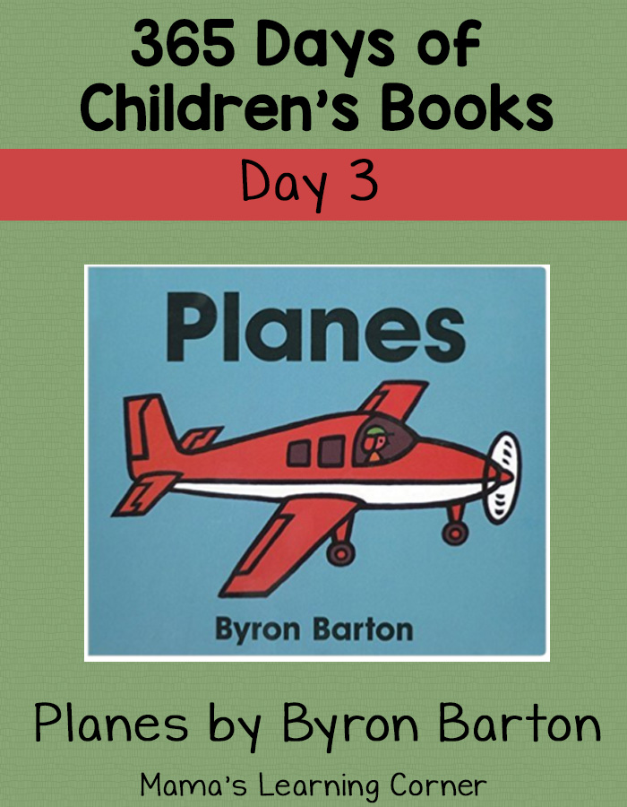 Children's Books - Planes by Byron Barton: Day 3 or 365 Days of Children's Books!