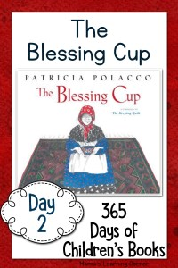 Day 2 of Children's Books – The Blessing Cup