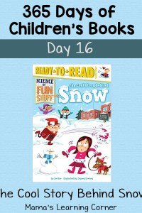 The Cool Story Behind Snow – Day 16 in 365 Days of Children's Books