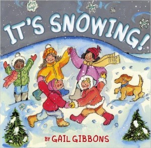 It's Snowing! by Gail Gibbons