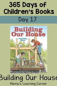 Building Our House – Day 17 of Children's Books