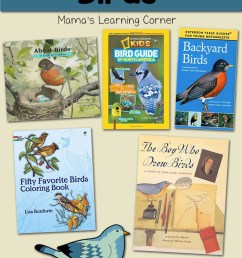 Favorite Books to Learn About Birds - Mamas Learning Corner [ 1500 x 1000 Pixel ]