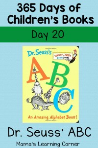 Dr. Seuss' ABC: An Amazing Alphabet Book! – Day 20