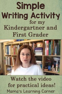 Simple Writing Activity for Kindergarten and First Grade (with a video!)