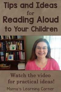 Tips and Ideas for Children's Read Alouds (plus a video!)