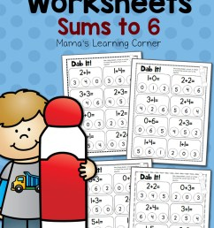 Dab It! Addition Worksheets - Sums to 6 - Mamas Learning Corner [ 1500 x 1000 Pixel ]