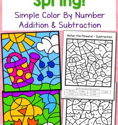 Spring Color By Number Worksheets with Simple Numbers plus Addition and  Subtraction - Mamas Learning Corner [ 1500 x 1000 Pixel ]