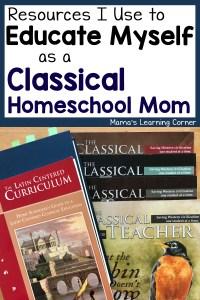 Educating Myself as a Classical Homeschool Mom