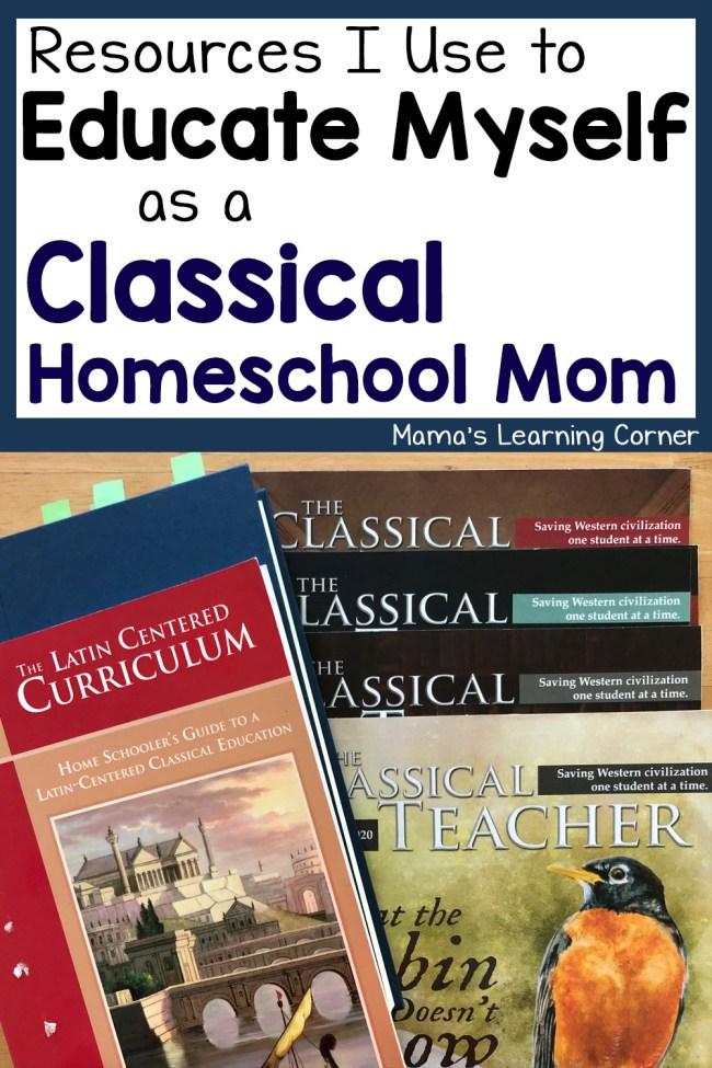 Educating Myself as a Classical Homeschooling Mom