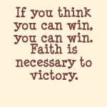 if you think you can win