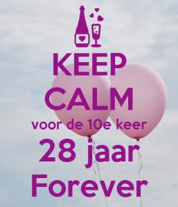 keep-calm-voor-de-10e-keer-28-jaar-forever