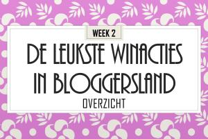 De leukste winacties in Bloggersland wk 2