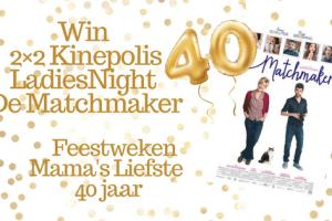 2×2 Kinepolis LadiesNight kaartjes – De Matchmaker