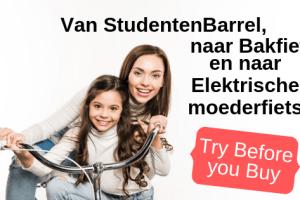 Van StudentenBarrel, naar Bakfietsmoeder en naar Elektrische moederfiets