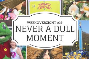 Weekoverzicht | Never a dull moment week 16 van hut naar het Inspiratie festival, Duinrell, Julianatoren en de Pasendagen