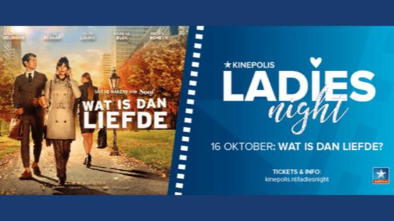 Lekker wegzwijmelen met Wat Is Dan Liefde tijdens Kinepolis Ladies Night