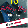 15 Fathers Day Gifts For New Dads All Under 30 Dollars