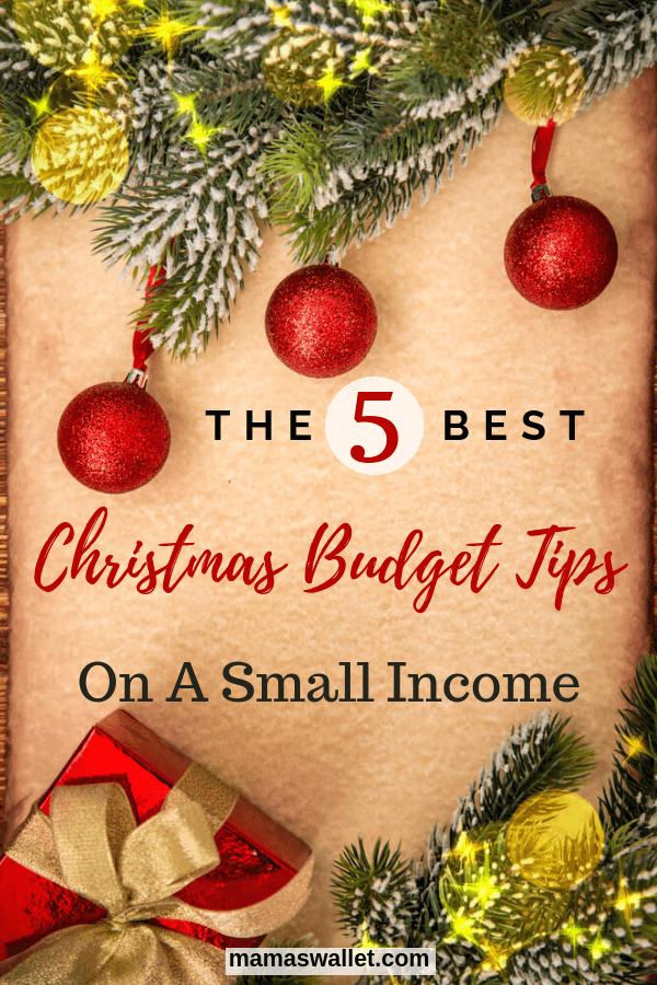 The Five Best Christmas Budget Tips on a Small Income by Mama's Wallet