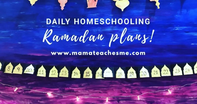 Ramadan Daily Homeschooling Plan (Download Free Plan)